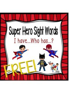FREE! Super Hero I have...Who has...?
