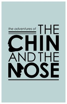 (I WANT THIS!!!) Adventures of the Chin and the Nose:  a Doctor Who Inspired Science Fiction Poster. $18.00, via Etsy.