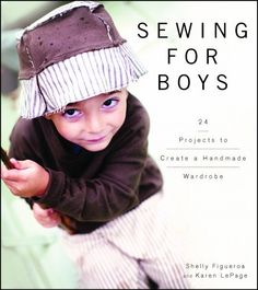 Sewing for Boys - Patterns and instructions.