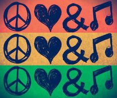 peace love and music!