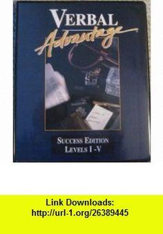 Verbal Advantage - Success Edition Levels I-V Charles Harrington Elster ,   ,  , ASIN: B001BQ38Y2 , tutorials , pdf , ebook , torrent , downloads , rapidshare , filesonic , hotfile , megaupload , fileserve