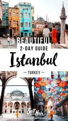 11 Top Things To Do in Istanbul, Turkey – 2-Day Guide Skiathos, Skopelos, Mykonos, Santorini, Europe Destinations, Cities In Europe, Holiday Destinations, Visit Istanbul, Istanbul Travel