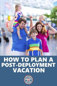 Planning a post-deployment vacation can be done!