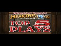 Hearthstone Top 5 Plays of the Week Episode 14