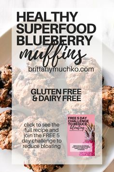 Click to see the full recipe and try these delicious superfood blueberry muffins. They are gluten free, dairy free, and great for restoring gut health! Holistic Nutrition | Gut Health | Weight Loss | Healthy Snacks | Healthy Muffins | Healthy Breakfast | Vegan Recipes #brittanymuchko #glutenfree #dairyfree #weightloss #guthealth #holisticnutrition #holistichealth Healthy Eating Habits, Healthy Breakfasts, Healthy Breakfast Recipes, Clean Eating Recipes, Easy Healthy Recipes, Healthy Snacks, Vegan Recipes, Protein Desserts, Superfood Recipes