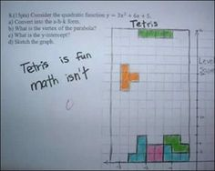 Tetris is fun, math isn't - funny test answers