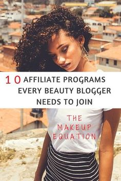 10 Affiliate Programs Every Beauty Blogger Needs to Join