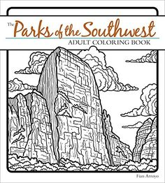 The Parks Of Southwest Adult Coloring Book By Fian Ar
