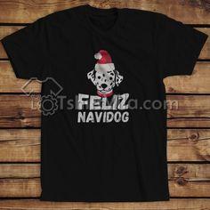 Feliz Navidog Christmas Shirts – Tshirt Adult Unisex Size S-3XL