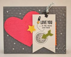 Stampin' Dolce: Stampin' Up! Love you to the Moon card