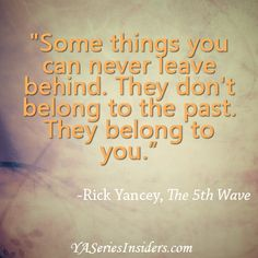 from THE 5TH WAVE by Rick Yancey via YASeriesInsiders.com