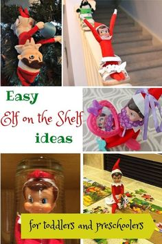 Easy Elf on the Shelf ideas for toddlers and preschoolers - Have fun with the tradition without extra stress!