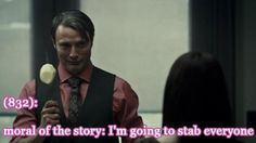 Hannibal Texts: I'm going to stab everyone (pretty much)