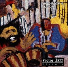 1997 Victor Jazz History Vol.16: Jazz-Rock  Fusion [RCA 74321357352] cover painting by Alice Choné #albumcover