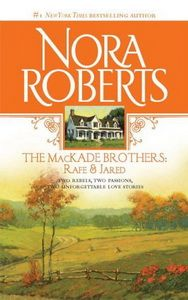 The MacKade Brothers: Rafe & Jared -