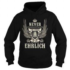 I Love EHRLICH EHRLICHYEAR EHRLICHBIRTHDAY EHRLICHHOODIE EHRLICHNAME EHRLICHHOODIES  TSHIRT FOR YOU T-Shirts
