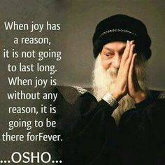 180 Best Osho Quotes on Love, Life and Happiness - spirituality Osho Quotes On Life, Wisdom Quotes, True Quotes, Great Quotes, Quotes To Live By, Positive Quotes, Motivational Quotes, Inspirational Quotes, Change Quotes