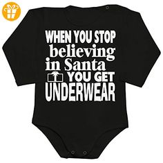When You Stop Believing In Santa You Get Underwear Baby Romper Long Sleeve Bodysuit Extra Small - Baby bodys baby einteiler baby stampler (*Partner-Link)