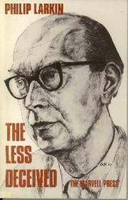 Philip Larkin - The Less Deceived