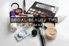Wedding Beauty Tips From Ultimakeover | theglitterguide.com