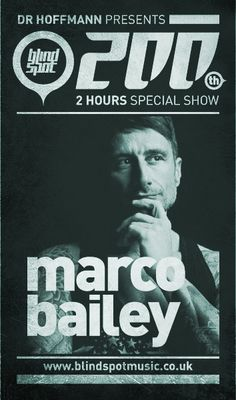 Sunday 31st Mar.'13 7.00pm – DR. HOFFMANN Blind Spot Radio Show pres MARCO BAILEY (2 hour special) – TECHNO CHANNEL
