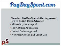 Get quick $ 1000 www paydayspeed com Bakersfield California bad credit ok Apply $700 advance cash wire transfer within 15 minutes. You can also apply quick $ 200 www.paydayspeed.com Phoenix, AZ within one day . http://www.paydayspeedloans.com/can-be-a-payday-speed-advance-the-best-answer-to-suit-your-needs-read-this-to-view