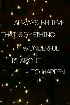 I BELIEVE A LOT OF  GOOD AND THE WONDERFUL THING THAT HAPPENS IS AWEDOME