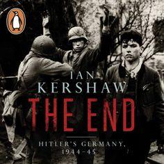 The End - Ljudbok - Ian Kershaw - Storytel
