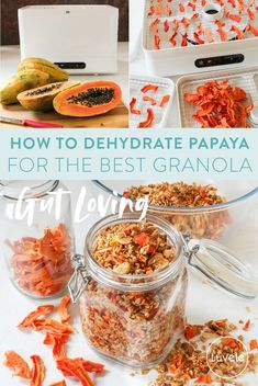 How to dehydrate papaya + gut loving papaya granola recipe Make Your Own Granola, Best Granola, Homemade Trail Mix, Gaps Diet, Homemade Yogurt, Gluten Free Oats, Eat, Recipes