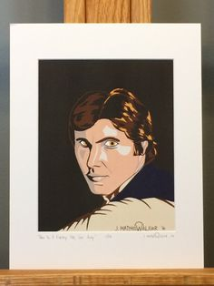 """This is a LIMITED EDITION HAND SIGNED Matted Print of my Star Wars painting, """"Han In A Galaxy Far, Far Away"""".     Only 333 prints exist. Each print is hand signed and numbered by the artist.    Mat measures 11""""x14"""". Print measures 8""""x10"""". Mounted on 3/16"""" foam core board.    Matted Print is ready to pop right into an 11""""x14"""" frame!"""