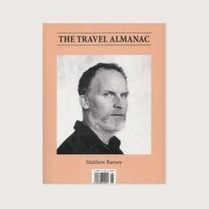 The Travel Almanac No 6: The Travel Almanac focuses on traveling  temporary habitation, addressing an increasingly mobilized creative community. http://secretcaravan.com/shop/read/the-travel-almanac-no-6/