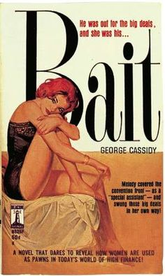 "Bait by George Cassidy. Cover art by ""Gida."" Beacon Book #B525F, 1962. Photos…"