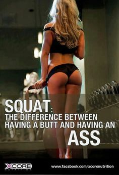hehe you see that guys and gals..want a nice toned bigger booty..then squat...of course with a high protein diet and plenty of water..since muscles are made up of mainly water..make since our body is too lol :)