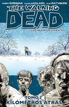 CATALONIA COMICS: THE WALKING DEAD 02: MUCHOS KILÓMETROS A LAS ESPAL...