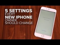 5 settings every new iPhone owner should change