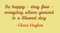 Glenn Hughes @glenn_hughes ~ November 16th, 2012