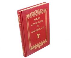 """Alice's Adventures in Wonderland by Lewis Carrol by WhatnotGems, $19.95 Oh my ears and whiskers, how late its getting! """"What is the use of a book,"""" thought Alice, """"without pictures?""""   WhatnotGems.Etsy.com"""