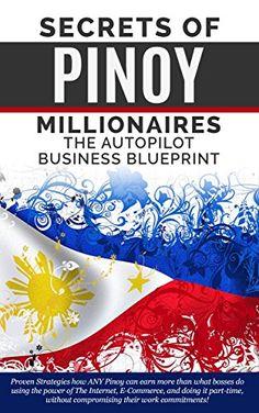 Pin de mukesh kumar en millionaire blueprint download pinterest download free secrets of pinoy millionaires the autopilot business blueprint pdf malvernweather Gallery