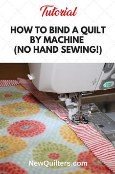 How to Machine Bind a Quilt (No Hand Sewing!) Learn a faster, easier way to bind your quilts, with no tedious hand sewing! Machine binding tutorial from . Machine Binding A Quilt, Quilt Binding Tutorial, Bias Binding, Machine Quilting Tutorial, Sewing Patterns Free, Free Sewing, Hand Sewing, Quilt Patterns, Sewing Hacks