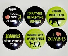 Zombie love | ... ZOMBIE buttons or magnet set of 6. Zombie love. Zombie hunting. Zombie