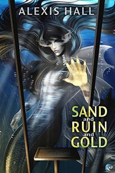 315. Sand and Ruin and Gold by Alexis Hall, http://smile.amazon.com/dp/B00N1LNLJW/ref=cm_sw_r_pi_dp_SHhmub00FKA6R