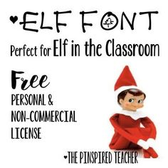 Elf Font for Elf in the Classroom- Write Authentic Elf Let