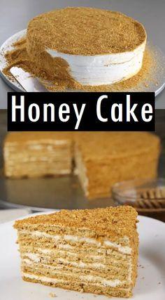 Honey Cake Recipe – Dessert & Cake Recipes - Easy Crafts for All Dessert Cake Recipes, Köstliche Desserts, Easy Cake Recipes, Honey Cake Recipe Easy, Honey Recipes, Russian Honey Cake, Classic Cake, Xmas Food, Pastry Cake