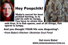 Pickled Herring Joke  #herring #fish #fishrecipe #pickledherring #fishjoke #ukrainianfood #ukrainianproverb #ukrainiansaying #easterneuropeproverb #ukrainianrecipe #easterneuropefood #funnysaying #funnygrandma #borsh #borshch #borsht #perogies #cabbage #cabbagerolls #holubtsi #ukrainianchristmas #ukrainianeaster #polishfood #babaskitchenukrainiansoulfood #pysanka