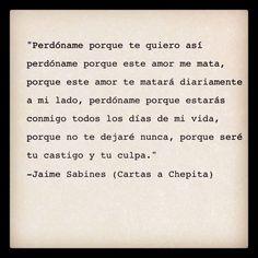 Jaime Sabines Gutiérrez (Tuxtla Gutiérrez, Chiapas, 25 de marzo de 1926 - Ciudad de México; 19 de marzo de 1999) fue un poeta y político mexicano, considerado como uno de los grandes poetas mexicanos del siglo XX. GRACIAS POR VISITAR MI POST.... - Beriku
