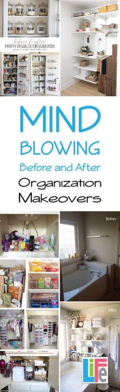 Mind Blowing Before and After Organization Makeovers