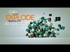 CINEMA 4D TUTORIAL EXPLOSION WITH ATTRACTOR) - YouTube