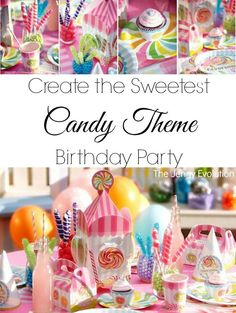 Create the Sweetest Candy Shoppe Theme Birthday Party. Perfect for fans of Willy Wonka, Candy Crush and Candy Land!