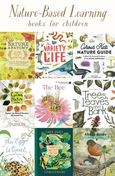 Favorite Children's Books for Nature-Based Learning – Woodlark Curious Kids, Play Based Learning, Learning Tools, Homeschool Curriculum, Homeschooling, Forest School, Nature Study, Nature Journal, Kids Reading