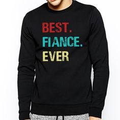 Vintage Fiance Engagement Gift Best Fiance Ever - Standard Fleece Sweatshirt Engagement Presents, Gifts For Fiance, Graphic Sweatshirt, Sweatshirts, Cotton, Vintage, Fashion, Moda, La Mode